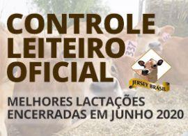 Controle Leiteiro Oficial - Melhores Lactações encerradas em Junho de 2020